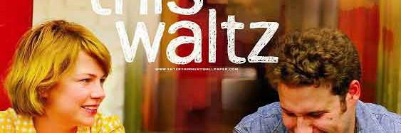 نگاهی به فیلم این والس از آنِ تو Take This Waltz